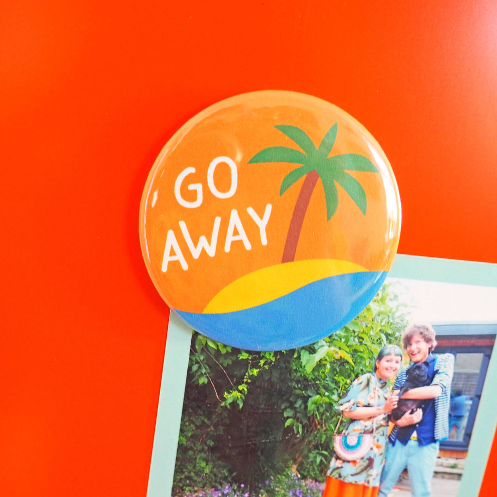 Go Away Fridge Magnet - hello DODO