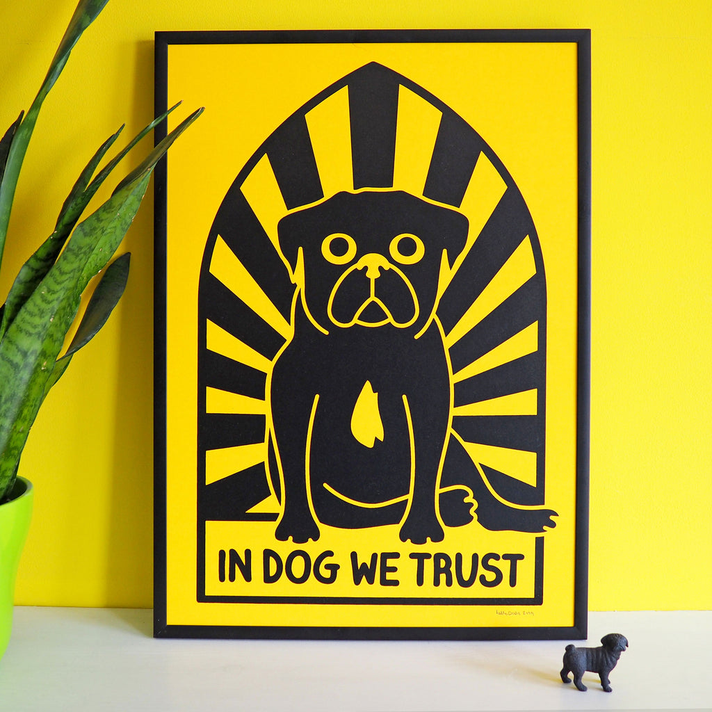 In Dog We Trust Screenprint - hello DODO