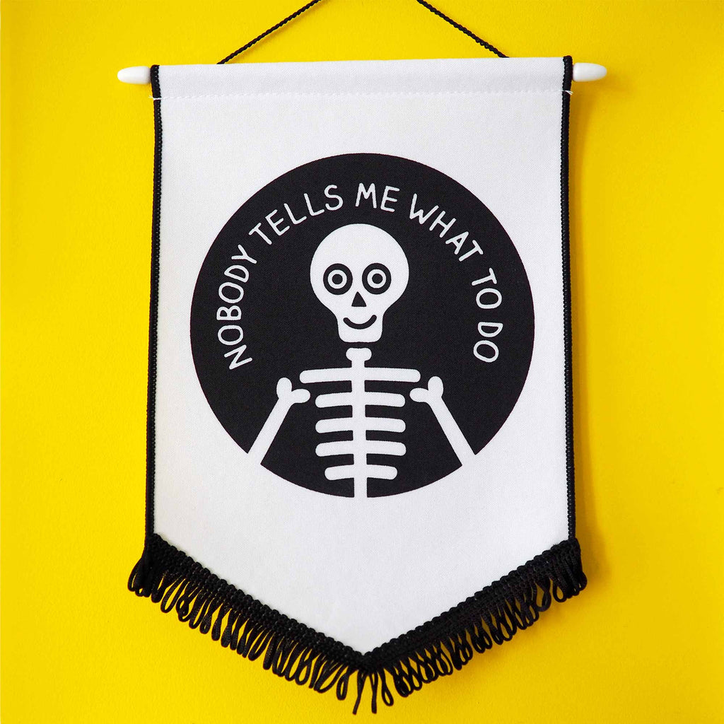 Nobody Tells Me What To Do Pennant Flag - hello DODO