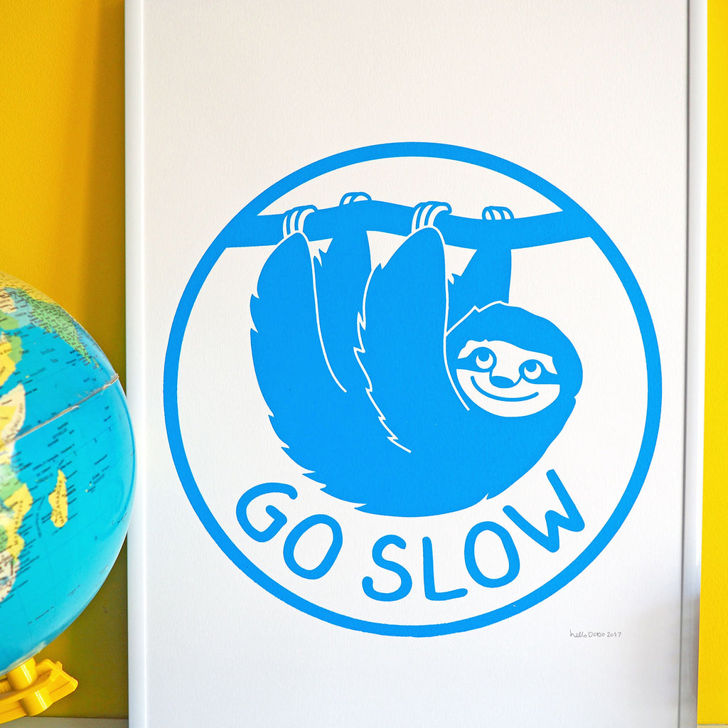 Go Slow Sloth Screenprint - hello DODO