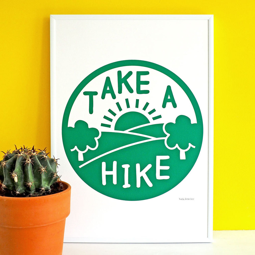 Take A Hike Screenprint - hello DODO