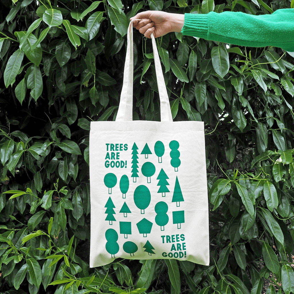 Trees Are Good Tote Bag - hello DODO
