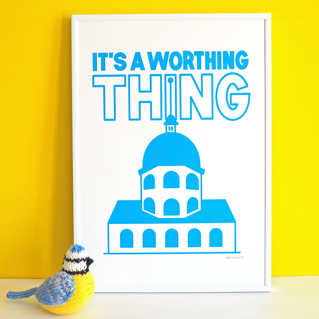 It's A Worthing Thing Screenprint - hello DODO