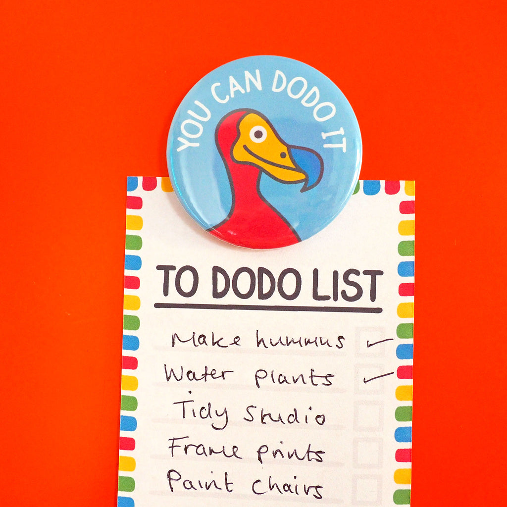You Can Dodo It Fridge Magnet - hello DODO