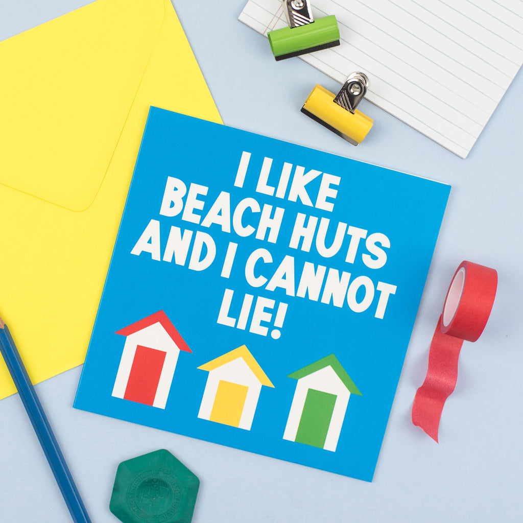 I Like Beach Huts And I Cannot Lie Card - hello DODO