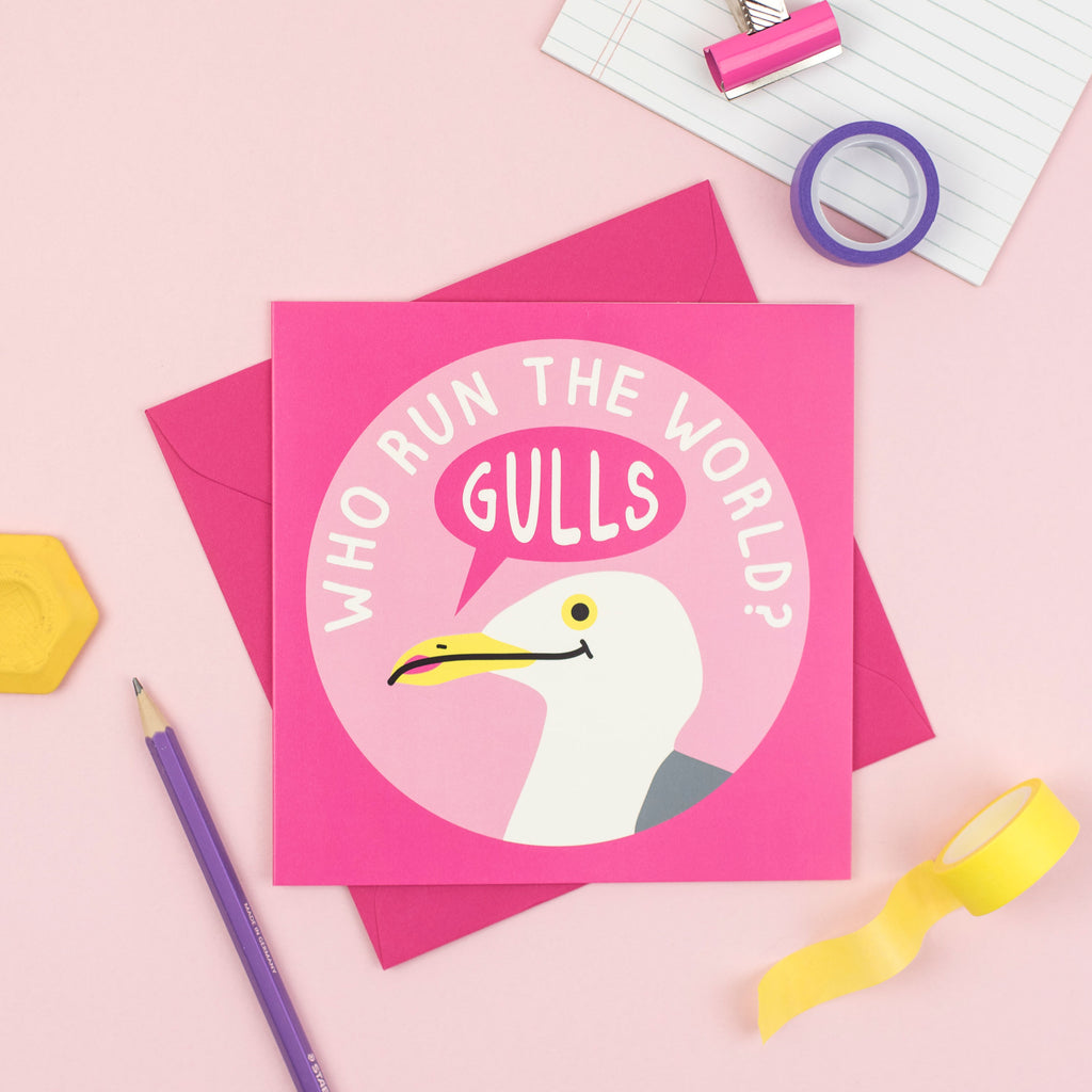 Who Run The World Gulls Card - hello DODO