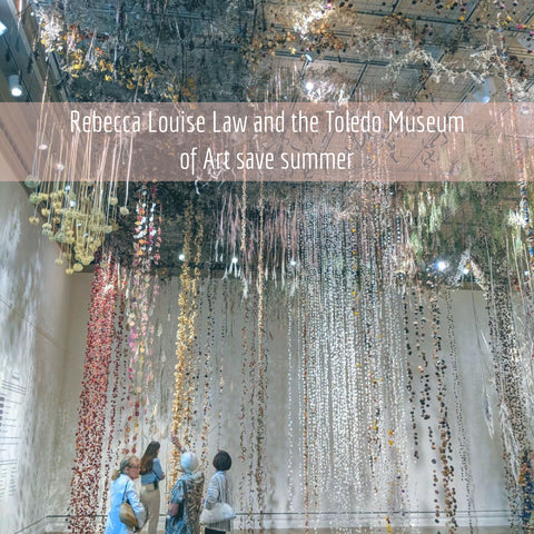 Toledo Museum of Art Rebecca Louise Law exhibit