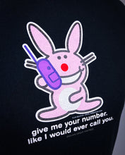 Load image into Gallery viewer, Y2K Happy Bunny Give Me Your Number Like I would Ever Call You T-Shirt