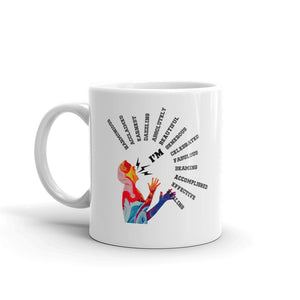 "The ""I'm"" Colorful Mug"