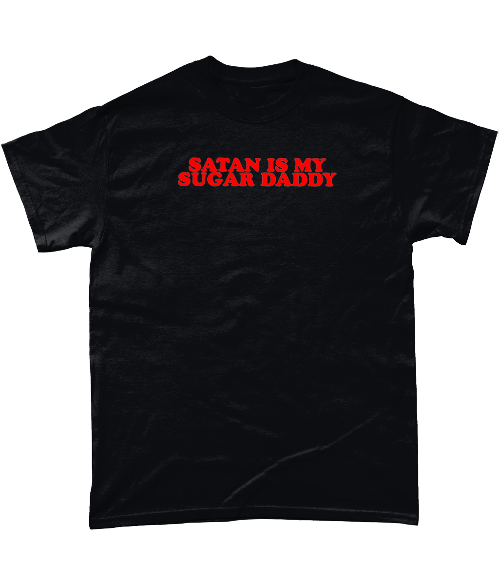 OMGRL Products Black / Small SATAN IS MY SUGAR DADDY T-SHIRT Slogan Tee