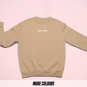 OMGRL Products DEAD INSIDE EMBROIDERED SWEATSHIRT Slogan Tee