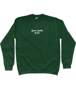 DEAR SANTA, OOPS EMBROIDERED CHRISTMAS SWEATSHIRT