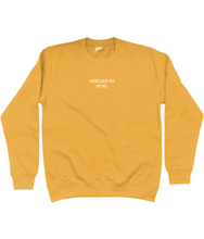 Load image into Gallery viewer, STRUGGS TO FUNC EMBROIDERED SWEATSHIRT