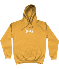Load image into Gallery viewer, OMGRL Products Gold / X-Small DON'T CALL ME BABY HOODIE Slogan Tee