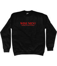 Load image into Gallery viewer, WISE MEN CHRISTMAS SWEATSHIRT