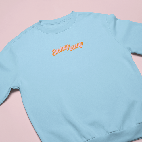 SASHAY AWAY EMBROIDERED SWEATSHIRT