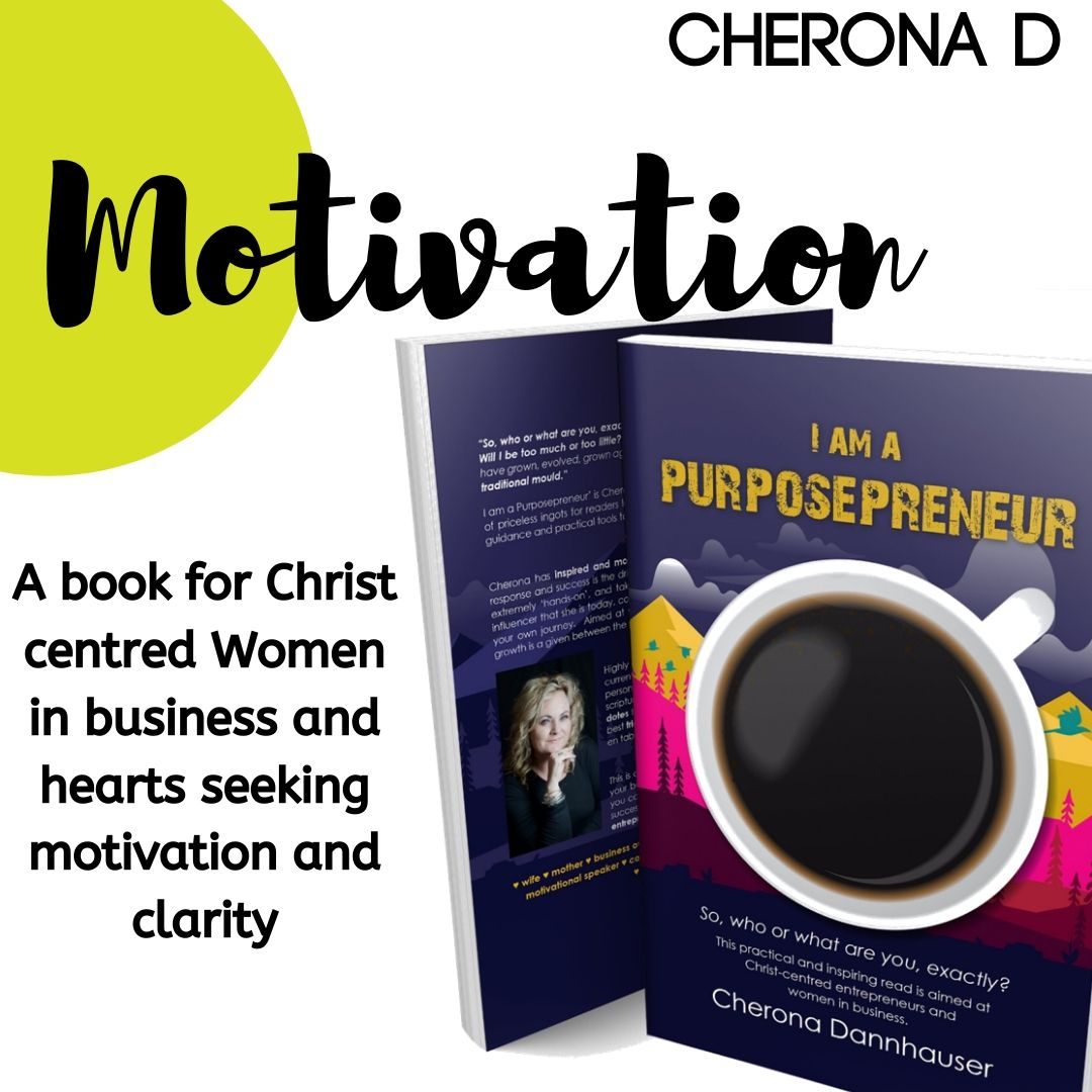 I Am A Purposepreneur,  Skrywer:  Cherona D