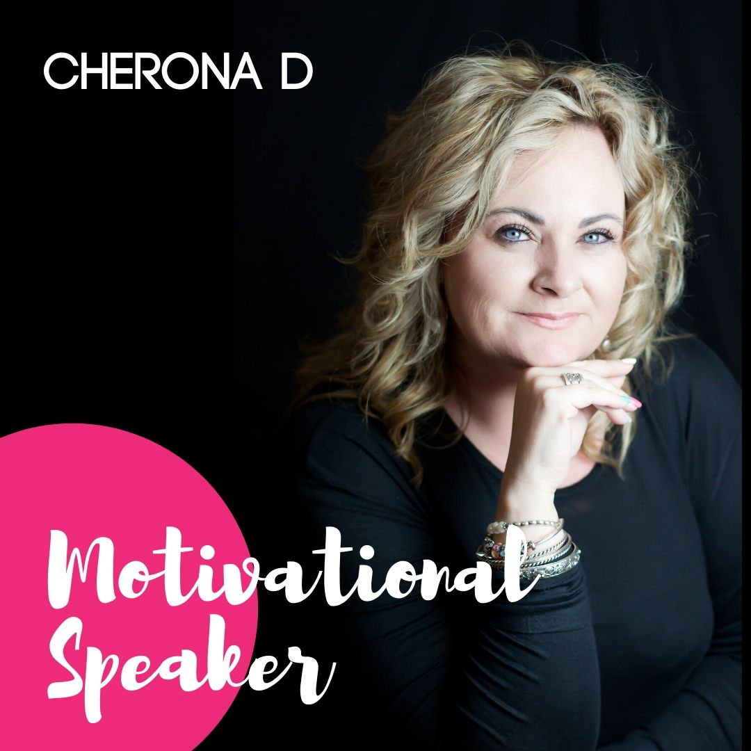 Cherona D Motivational  Speaker