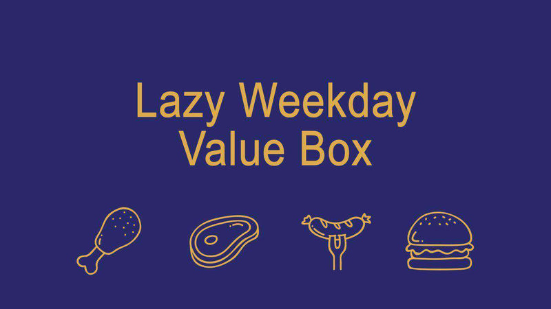 Lazy Weekday Value Box.