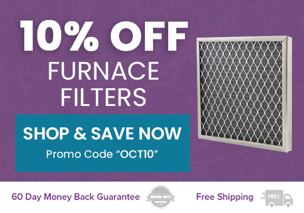 10% OFF FURNACE & A/C FILTERS