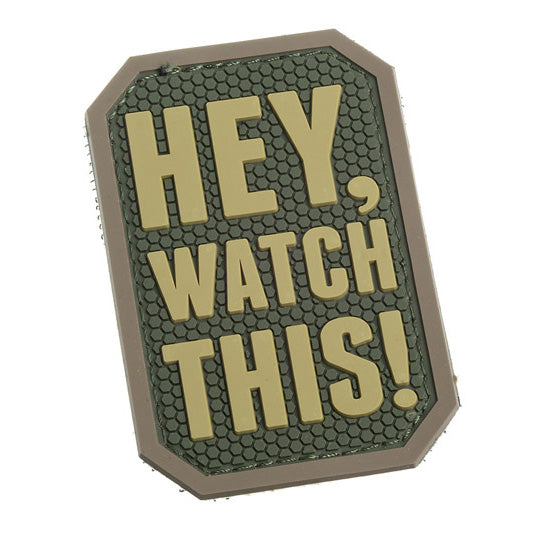 Mil-Spec Monkey Patch - PVC Hey Watch This ( Multicam )