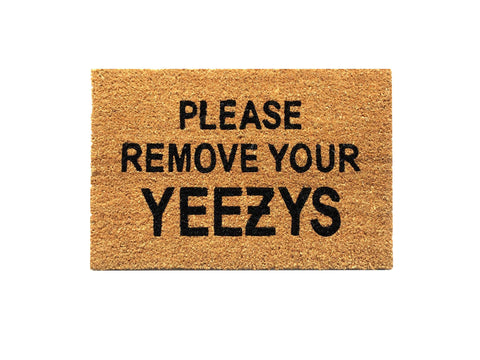 """Please Remove Your Yeezys"" rug (PREORDER)"