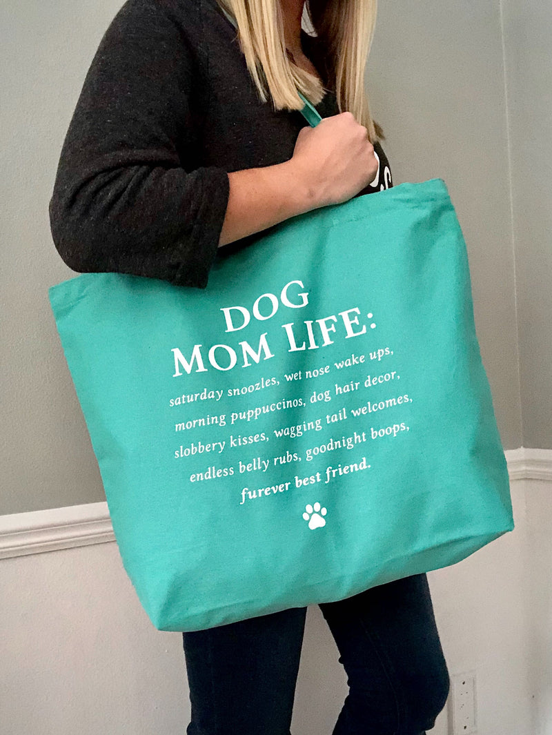 'Dog Mom Life' Tote