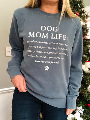 'Dog Mom Life' Sweatshirt