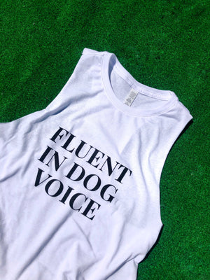 'Fluent In Dog Voice' Tank Top