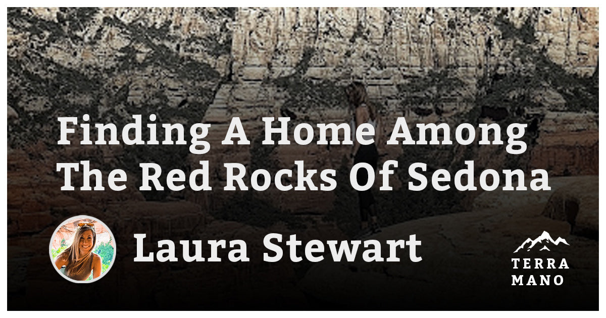 Laura Stewart - Finding A Home Among The Red Rocks Of Sedona