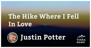 Justin Potter - The Hike Where I Fell In Love