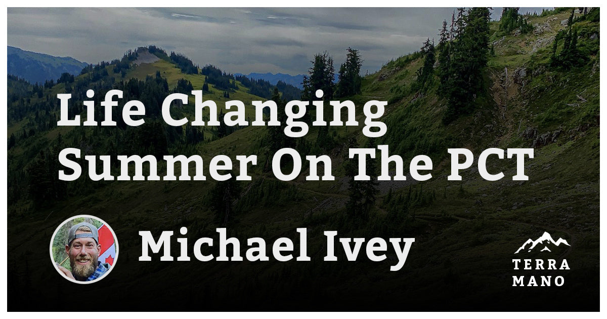 Michael Ivey - Life Changing Summer On The PCT