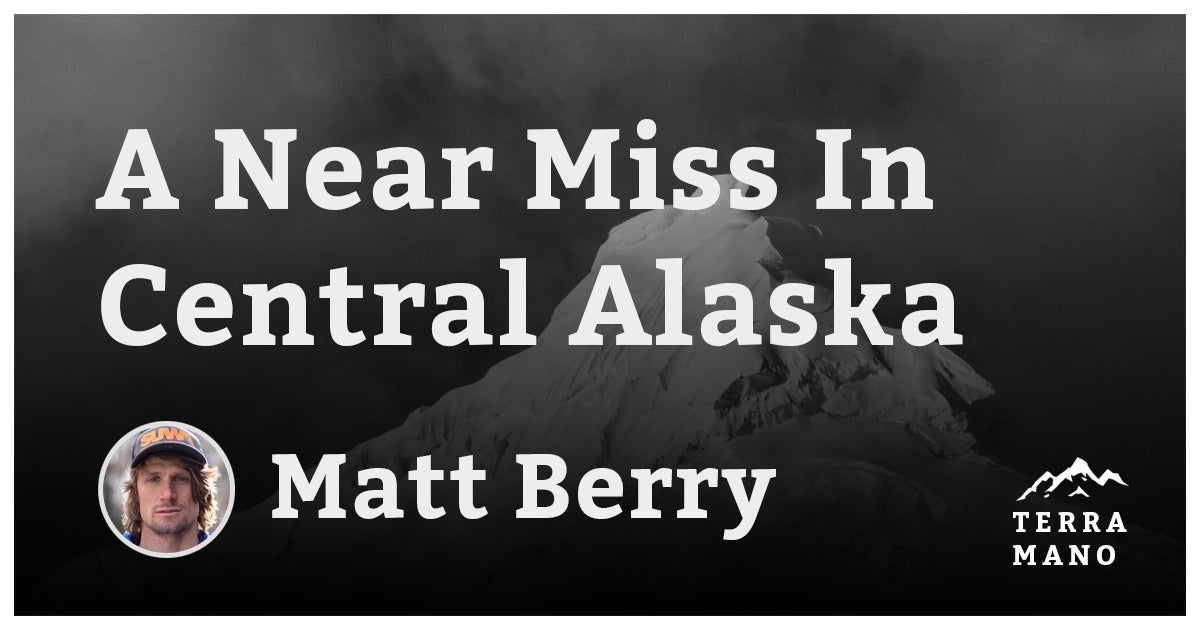 Matt Berry - A Near Miss In Central Alaska