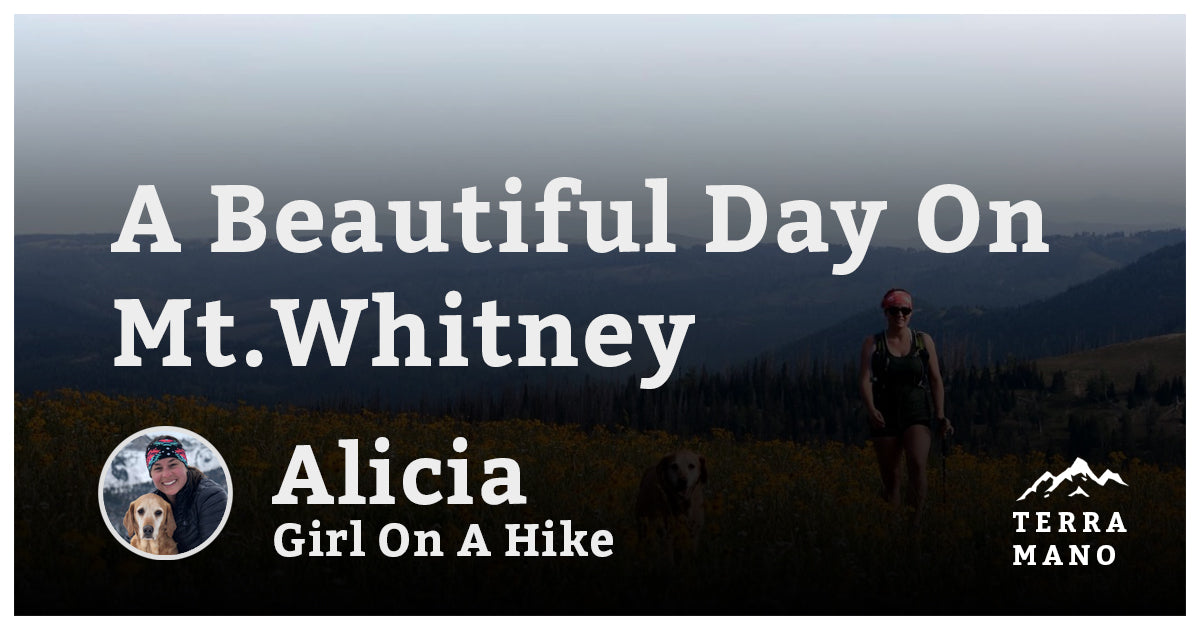 Alicia (Girl On A Hike) - A Beautiful Day on Mt.Whitney