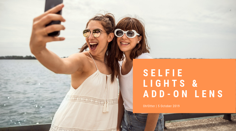 Selfie light & Add-On lens