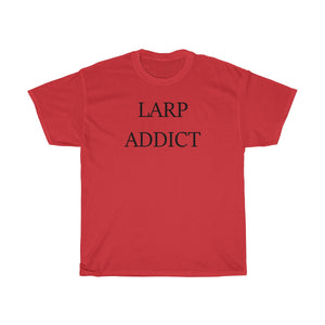 LARP ADDICT Larp MEME T-Shirt Unisex Heavy Cotton Tee