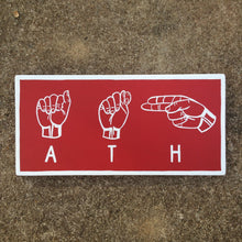 Load image into Gallery viewer, Athens ATH ASL Hand Painted Wood Sign