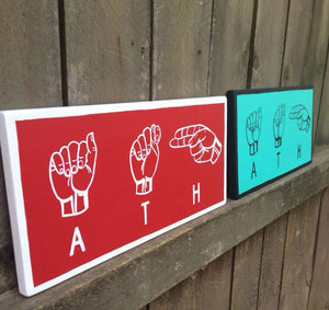 Athens ATH ASL Hand Painted Wood Sign