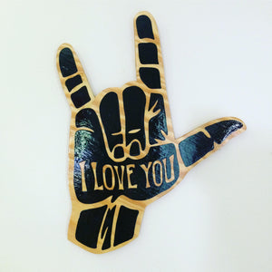 ASL I Love You Hand Painted Rustic Wood Sign