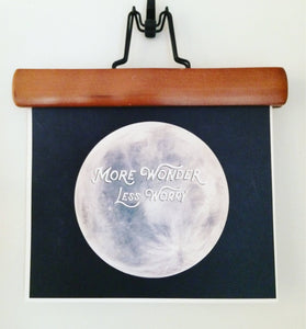 More Wonder Less Worry Moon Art Print