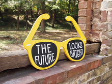 Load image into Gallery viewer, The Future Looks Bright Summer Sunglasses Wood Sign