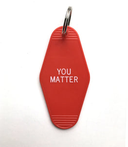 You Matter Retro Style Hotel Keychain