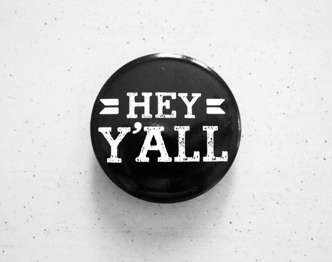 Hey Y'all Button