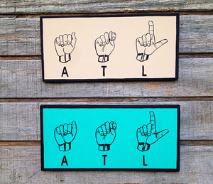 Atlanta Art Sign Language Hand Painted Wood Sign