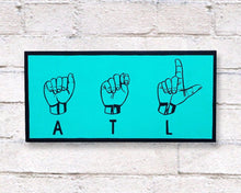 Load image into Gallery viewer, Atlanta Art Sign Language Hand Painted Wood Sign