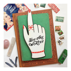 You Are Worthy Small Wood Print