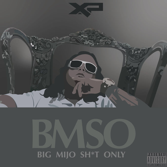 BIG MIJO SH*T ONLY (BMSO)