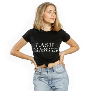 LASH SMARTER NOT HARDER T-SHIRT
