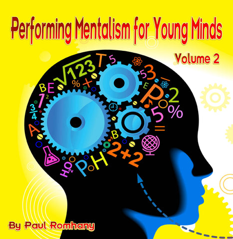 Performing Mentalism For Young Minds Volume 2