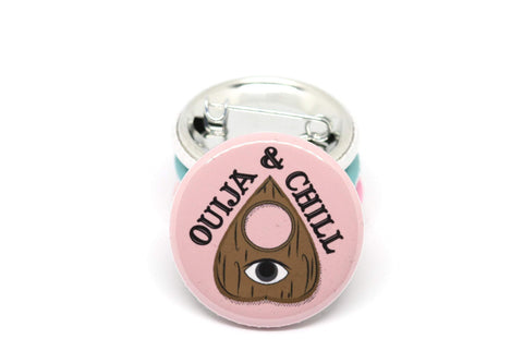 Ouija and Chill Pin / Magnet
